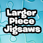 Large Piece Puzzles